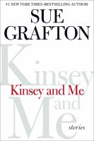 Cover image for Kinsey and me : stories / Sue Grafton.