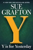 Cover image for Y is for yesterday / Sue Grafton.
