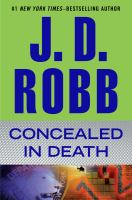 Cover image for Concealed in death / J.D. Robb.