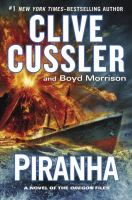 Cover image for Piranha / Clive Cussler and Boyd Morrison.