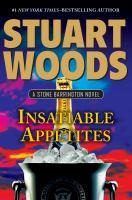 Cover image for Insatiable appetites / Stuart Woods.