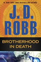 Cover image for Brotherhood in death / J. D. Robb.