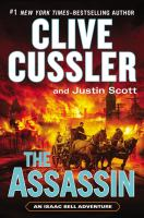 Cover image for The assassin / Clive Cussler and Justin Scott.