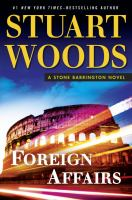 Cover image for Foreign affairs / Stuart Woods.