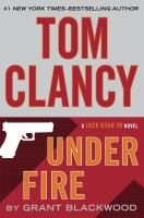 Cover image for Tom Clancy under fire / Grant Blackwood.