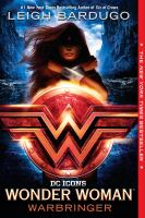 Cover image for Wonder Woman : Warbringer / Leigh Bardugo.