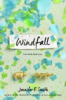 Cover image for Windfall / Jennifer E. Smith.