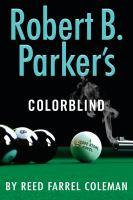 Cover image for Robert B. Parker's Colorblind : a Jesse Stone novel / Reed Farrel Coleman.