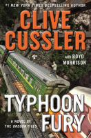 Cover image for Typhoon fury : a novel of the Oregon files / Clive Cussler and Boyd Morrison.