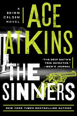 Cover image for The sinners / Ace Atkins.