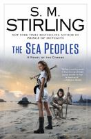 Cover image for The sea peoples : a novel of the Change / S. M. Stirling.