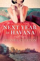 Cover image for Next year in Havana / Chanel Cleeton.