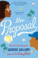 Cover image for The proposal / Jasmine Guillory.