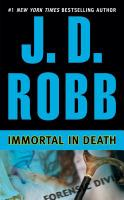 Cover image for Immortal in death / J.D. Robb.