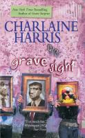 Cover image for Grave sight / Charlaine Harris.