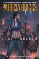 Cover image for Fire touched / Patricia Briggs.