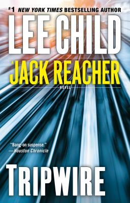 Cover image for Tripwire : [a Jack Reacher novel] / Lee Child.