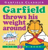 Cover image for Garfield throws his weight around / by Jim Davis.