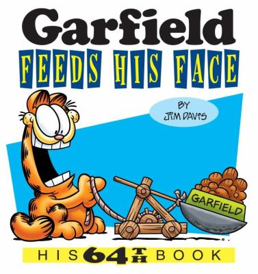 Cover image for Garfield feeds his face : his 64th book / by Jim Davis.