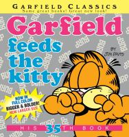 Cover image for Garfield feeds the kitty / by Jim Davis.