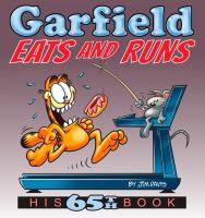 Cover image for Garfield eats and runs / by Jim Davis.