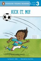 Cover image for Kick it, Mo! / by David A. Adler ; illustrated by Sam Ricks.