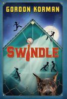 Cover image for Swindle / Gordon Korman.