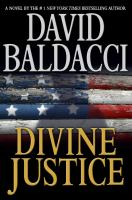 Cover image for Divine justice / David Baldacci.
