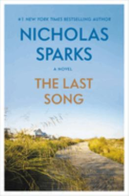 Cover image for The last song [large print] / Nicholas Sparks.