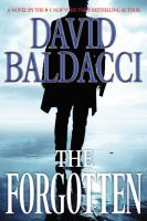 Cover image for The forgotten / David Baldacci.