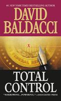 Cover image for Total control / David Baldacci.