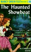 Cover image for The haunted showboat / by Carolyn Keene.
