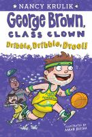 Cover image for Dribble, dribble, drool! / by Nancy Krulik ; illustrated by Aaron Blecha.