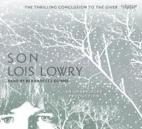 Cover image for Son [compact disc] / by Lois Lowry.