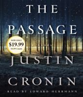 Cover image for The passage [compact disc] : a novel / Justin Cronin.