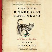 Cover image for Thrice the brinded cat hath mew'd [compact disc] / Alan Bradley.