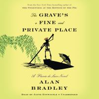 Cover image for The grave's a fine and private place [compact disc] / Alan Bradley.