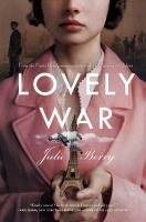 Cover image for Lovely war / Julie Berry.