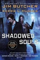 Cover image for Shadowed souls / edited by Jim Butcher, Kerrie L. Hughes.