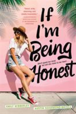 Cover image for If I'm being honest / Emily Wibberley, Austin Siegemund-Broka