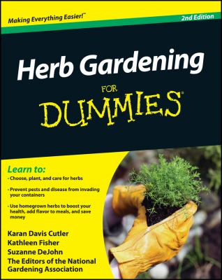 Cover image for Herb gardening for dummies / by Karan Davis Cutler, Kathleen Fisher, Suzanne DeJohn, & the editors of the National Gardening Association.
