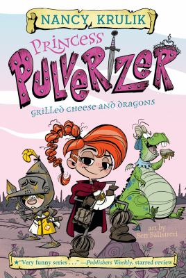 Cover image for Grilled cheese and dragons / Nancy Krulik ; art by Ben Balistreri.