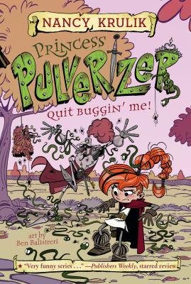Cover image for Quit buggin' me! / Nancy Krulik ; art by Ben Balistreri.