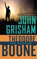Cover image for Theodore Boone : the activist / John Grisham.