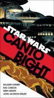 Cover image for Star wars. Canto Bight / Saladin Ahmed, Rae Carson, Mira Grant, John Jackson Miller.
