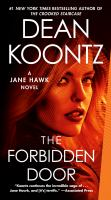 Cover image for The Forbidden Door A Jane Hawk Novel.