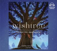 Cover image for Wishtree [compact disc] / Katherine Applegate.