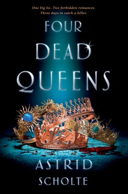 Cover image for Four dead queens / Astrid Scholte.