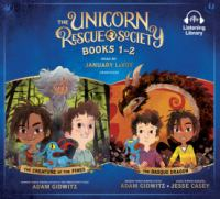 Cover image for The unicorn rescue society. Books 1-2 / Adam Gidwitz, Jesse Casey.