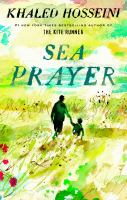 Cover image for Sea prayer / Khaled Hosseini ; illustrated by Dan Williams.